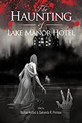 The Haunting of Lake Manor Hotel