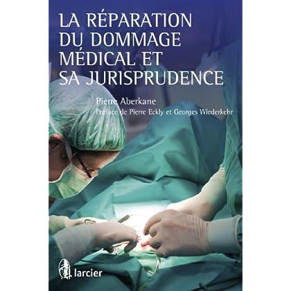 La réparation du dommage médical et sa jurisprudence (ELSB.HC.LARC.FR)