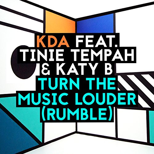 KDA featuring Tinie Tempah & Katy B - Turn the Music Louder (Rumble)