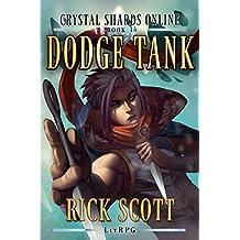 Dodge Tank: A LitRPG Novel (Crystal Shards Online Book 1)