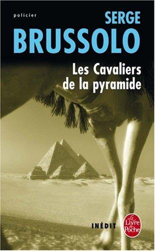 Les Cavaliers De LA Pyramide (Ldp Policiers)