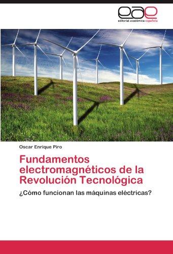 Fundamentos electromagnéticos de la Revolución Tecnológica