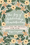 Best Createspace Independent Publishing Platform Homeschooling Livres - The Joy of Relationship Homeschooling: when the one Review