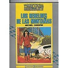 Humanoides numero 05: Los rebeldes de las montañas