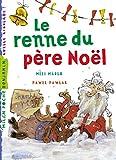Le renne du Père Noël (Milan benjamin) (French Edition)