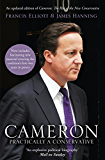 Cameron: Practically a Conservative: The Rise of the New Conservative