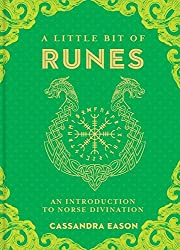 A Little Bit of Runes: An Introduction to Norse Divination (A Little Bit of)