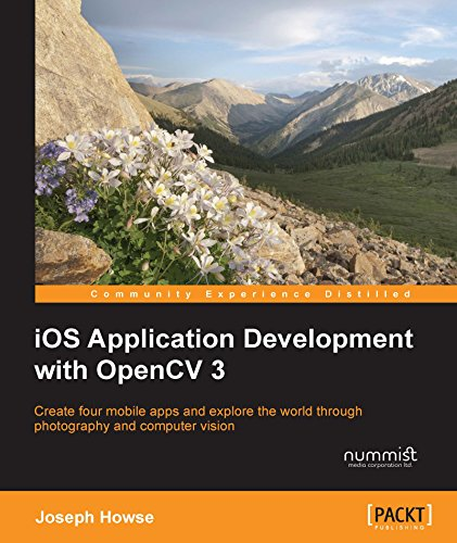 iOS Application Development with OpenCV 3 (English Edition)