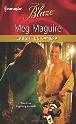Caught on Camera by Meg Maguire (2011-03-22)
