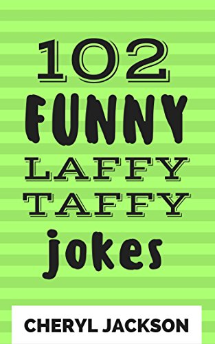 102-funny-laffy-taffy-jokes