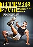 Train Hard and Smart - 200 Übungen & 20 Workouts (über 12 Stunden Training) [4 DVDs] [Edizione: Germania]