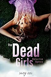The Dead Girls Detective Agency by Suzy Cox (2012-09-18)