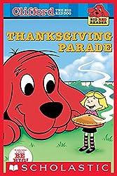Clifford Big Red Reader: Thanksgiving Parade