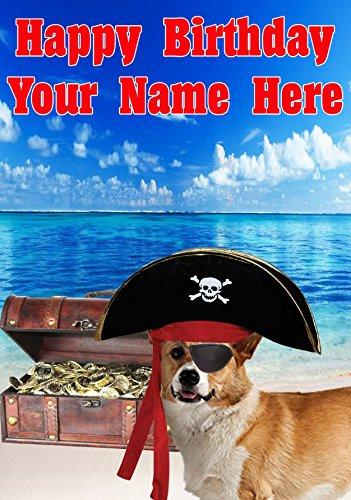 Pembroke Welsh Corgi Hund j675Pirat Captain Fun Cute Happy Birthday A5personalisierbar Grußkarte geschrieben von uns Geschenke für alle 2016von Derbyshire UK