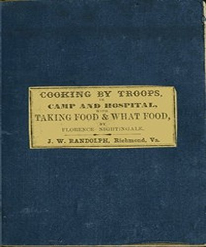 Directions for Cooking by Troops, in Camp and Hospital: by  Florence Nightingale (English Edition) - Florence Antique Print