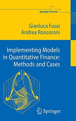 Implementing Models in Quantitative Finance: Methods and Cases (Springer Finance) 2008 edition by Fusai, Gianluca, Roncoroni, Andrea (2008) Hardcover