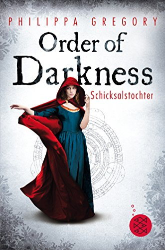 Order of Darkness – Schicksalstochter