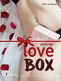 Love Box par Juliette Mey