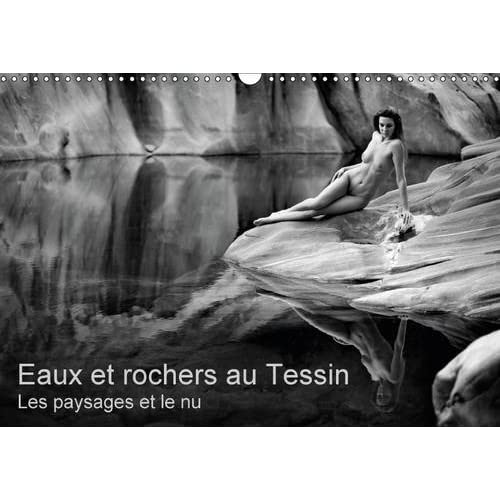 Eaux et rochers au Tessin, les paysages et le nu : Photos érotiques au Tessin (Suisse)
