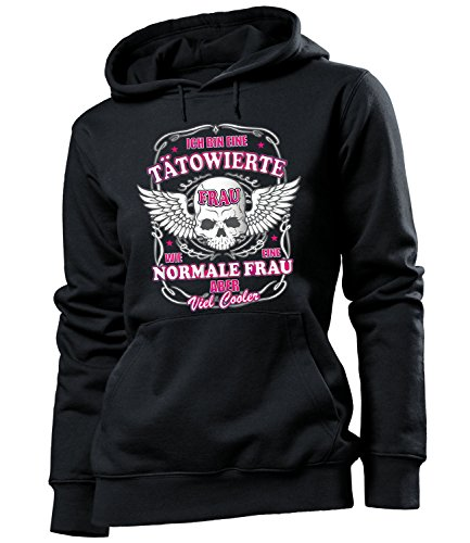 Ich Bin eine tätowierte Frau wie eine Normale Frau Aber viel Cooler 4550 Tattoo Damen Hoodie Schwarz XL -