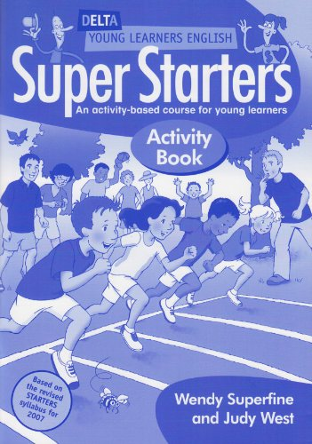 DYL ENG:SUPER STARTERS ACTIVITY BK: An Activity-Based Course for Young Learners (Delta Young...