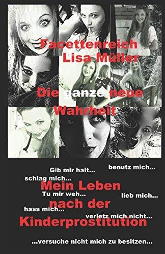 Facettenreich: Lisa Müller die ganze Wahrheit gebraucht kaufen  Wird an jeden Ort in Deutschland