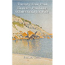 Twenty-Four Paul Signac's Paintings (Collection) for Kids (English Edition)