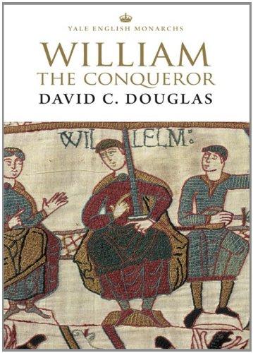 William the Conqueror (The English Monarchs...
