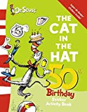 The Cat in the Hat Sticker Book (Dr Seuss 50th Birthday Edition)