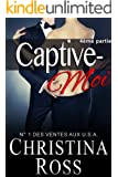 Captive-Moi (4ème partie) (French Edition)