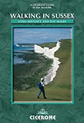 Walking in Sussex: Long Distance and Day Walks: 40 Selected Walks (Cicerone British Walking)