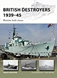 British Destroyers 1939-45: Wartime-built classes (New Vanguard)