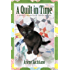 A Quilt in Time (A Harriet Truman/Loose Threads Mystery Book 7)