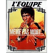 EQUIPE MAGAZINE (L') [No 1104] du 19/07/2003 - SOMMAIRE - MEME PAS MORT - DISPARU IL Y A 30 ANS BRUCE LEE INSPIRE TOUJOURS LES STARS DES SPORTS DE COMBAT - NATATION - POUR LAURE C'EST L'HEURE - TENNIS - ENTRETIEN AVEC SEBASTIEN GROSJEAN - LEGENDE - L'HERITAGE DU PETIT DRAGON - FORMULE 1 - JENSON BUTTON JEUNESSE SANS TRIOMPHE - SERIE D'ETE 2 - KENENISA BEKELE L'ETHIOPIEN