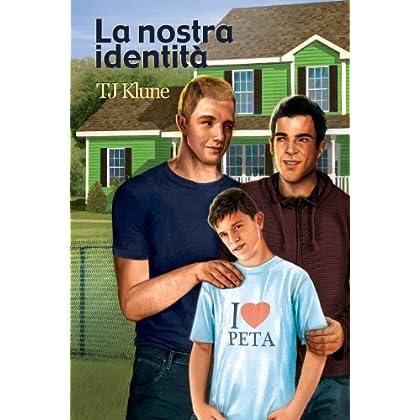 La Nostra Identità (Bear, Otter E Kid Vol. 2)