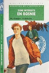 Zone interdite en Bosnie