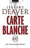 Jeffery Deaver: Carte Blanche