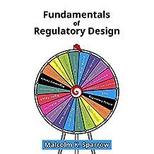 Fundamentals of Regulatory Design (English Edition)