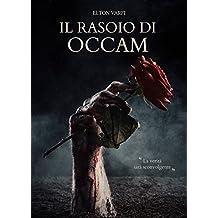 Il rasoio di Occam (Italian Edition)
