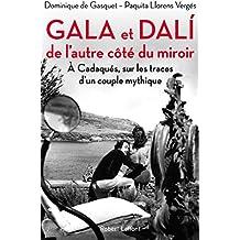 Gala et Dali, de l'autre côté du miroir