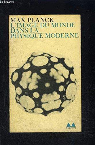 L'image du monde dans la physique moderne