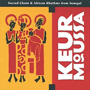 Keur Moussa: Sacred Chant and African Rhythms from Senegal