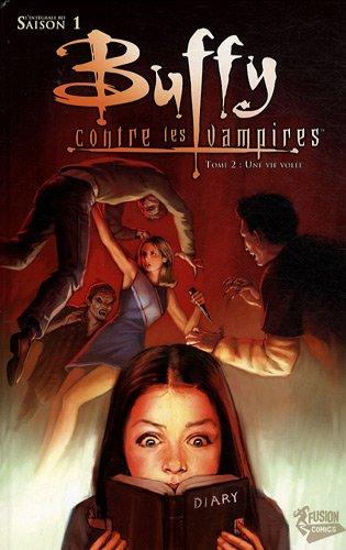 Buffy contre les vampires, Saison 1 Tome 2 : Une vie volée