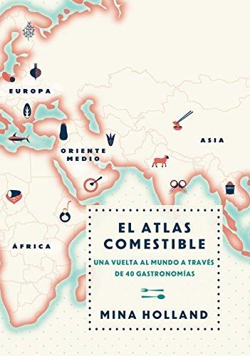 El atlas comestible (No Ficcion (roca)): Amazon.es: Mina