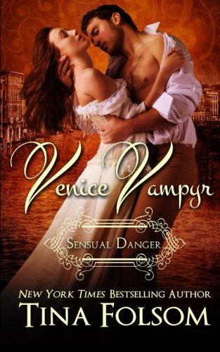Sensual Danger (Venice Vampyr #4)