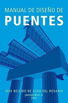 Manual de Diseño de Puentes. de [de Luna, Jose Bellido]
