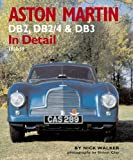 Aston Martin: DB2,DB2/4 and DB3 in Detail 1950-1959