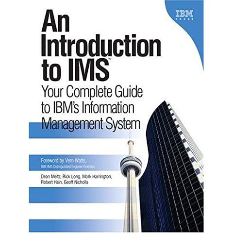 An Introduction to IMS: Your Complete Guide to IBM's Information Management System by Dean Meltz (2005-01-09)