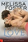 Romancing My Love (The Bradens at Trusty Book 3)