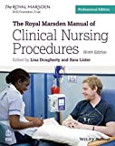 The Royal Marsden Manual of Clinical Nursing Procedures, Professional Edition, 9th (Royal Marsden Manual Series)